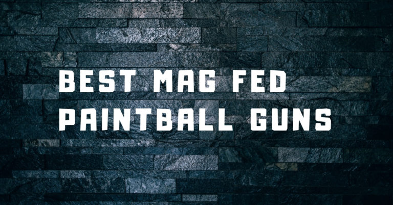 Best Mag Fed Paintball Gun