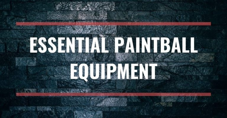 Essential Paintball Equipment