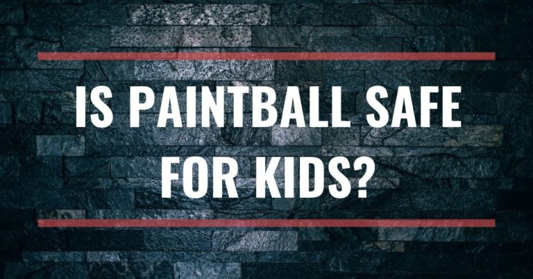 Is Paintball Safe For Kids