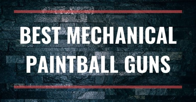 Best Mechanical Paintball Guns