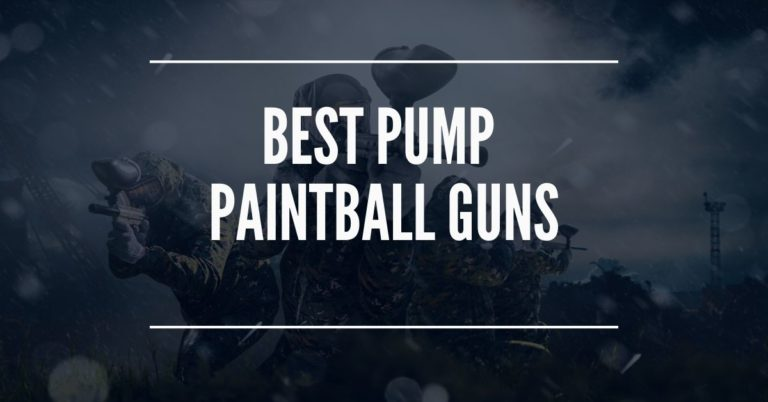 Best Pump Paintball Guns