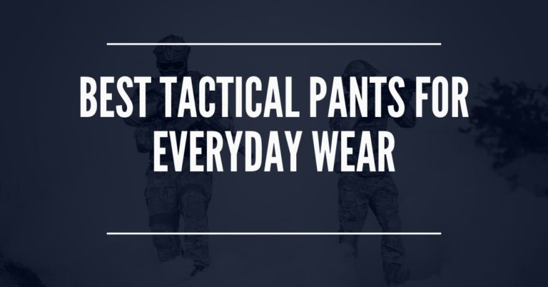 best tactical pants for everyday wear