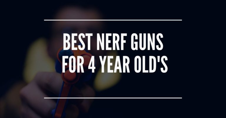 Best Nerf Gun for 4 year olds